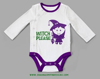 Witch Please SVG Halloween Svg Cutting File Vinyl Cutting Decal Witch SVG file Silhouette Cameo Cut Files Baby Halloween Costume Svg Onesie