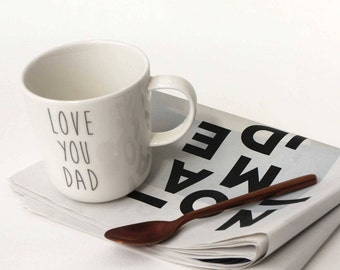 "Mug ""LOVE YOU DAD"""