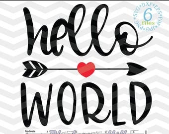 Hello World SVG - New Baby SVG file - Baby boy svg - Baby girl svg Cut File - Silhouette Cut Files - DIY- Svg - Dxf- Eps - Png -Jpg - Pdf
