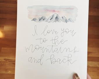 "8x10"" watercolor and ink ""I love you to the mountains and back"" mountain sunset original watercolor painting"