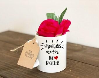 The Bachelor Coffee Mug, Personalized Coffee Mug, Sayings Mug, Custom Mug, Wine Mug, Mondays Coffee Cup, Coffee Mug, Funny Mug, Funny Coffee