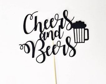 Cheers & Beers Cake Topper / Cheers To 30 Years / 30th Birthday Cake Topper / Dirty Thirty / Milestone Birthday / Custom Age Cake Topper