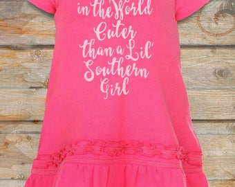 Nothin' in the World Cuter than a Lil' Southern Girl dress