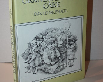 Grandfather's Cake By David McPhail 1979 HC Weekly Reader Books