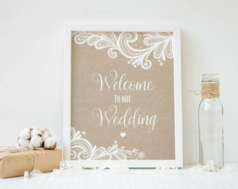 Wedding Welcome Sign, Rustic Welcome Sign, Wedding Signs, Burlap Print, Lace Wedding