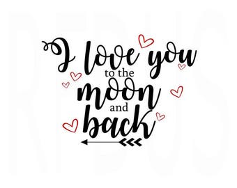 I love you to the moon and back SVG File, ABC I love You svg, Valentines day svg, Valentines svg, cute svg, Valentines quote, Valentines day