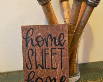 Home Sweet Home Mini-Sign