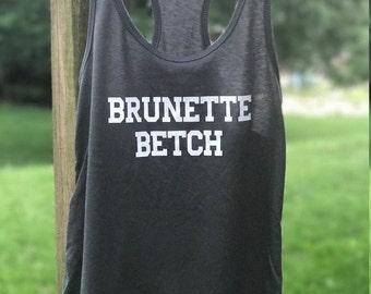 Brunette Betch Tank