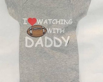 I Love Watching Football with Daddy Baby Onesie!  Baby Shower Gift, Father's Day, New Daddy, Baby Boy Onesie