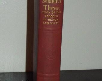Soldiers Three Rudyard  Kipling 1899 Hardcover Book