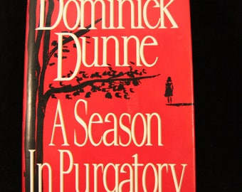 Vintage A Season in Purgatory by Dominick Dunne FE HC DJ (1993)