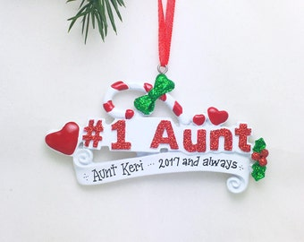 Aunt Personalized Christmas Ornament / #1 Aunt / Favorite Aunt  / Hand Personalized with Greeting or Name