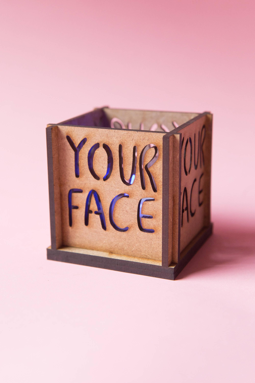 Your Face Tea Light Holder Insult Tea Light Insultea