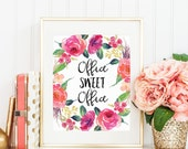 Office Sweet Office Printable wall art print quote printable art girly watercolor floral flowers calligraphy handwritten gallery wall art