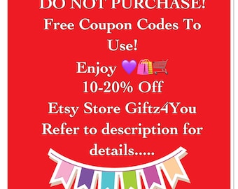 Do Not Purchase-Not For Sale- 'Free To Use' Etsy Discounts Codes Coupon Codes Save At Check Out Online Coupons AU