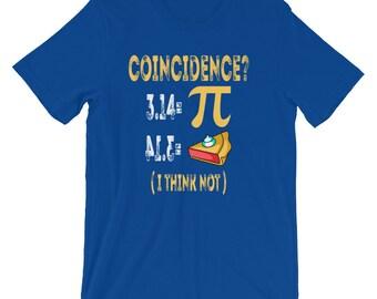 3.14 Pi Pie Coincidence Math Symbols I Think Not Pun T-Shirt | Mathematics Algebra Sign Funny Pi Day Nerd Tee | Science Geek Short-Sleeve