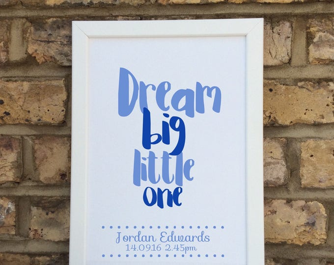 Personalised dream big little one print | quote | Wall prints | Wall decor | Home decor | Print only | Typography