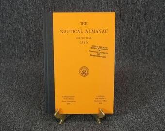 The Nautical Almanac C. 1973 Hardcover
