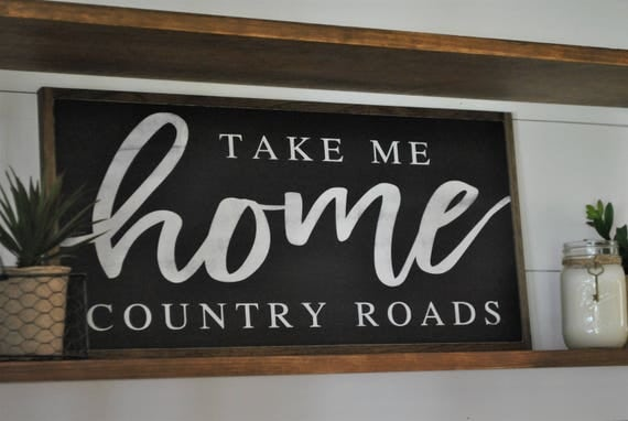 READY TO SHIP! Take me home country roads 1'X2' | farmhouse inspired wall decor | distressed painted framed wooden sign | rustic home art