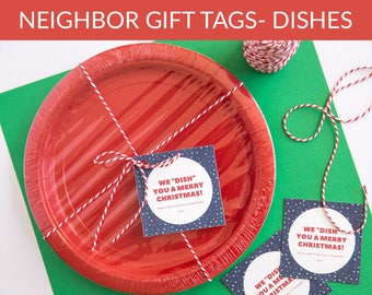 We Dish You a Merry Christmas Neighbor Gift Tags