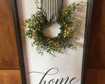 Home Wooden Sign | Wreath | Farmhouse Style | Home Decor
