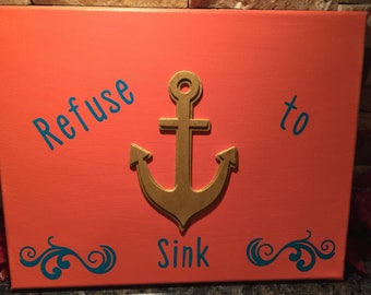 Refuse to Sink Canvas