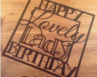 Happy Birthday Lovely Lady  Paper Cutting Template - Commercial Use