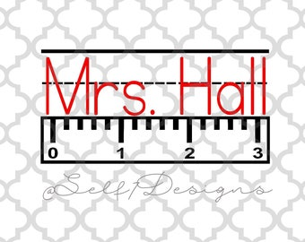 Ruler with Dotted Lines back to school teacher monogram svg, png, dxf (name not included)