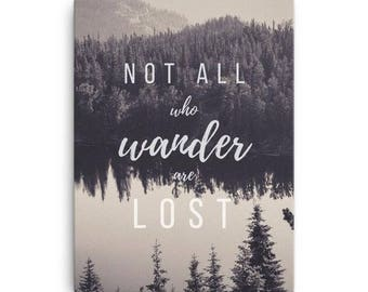 Canvas Art Print, Multiple Sizes, Not All Who Wander Are Lost, Wanderlust, Wall Art, Home Decor, Canvas Print, Quote Art, Gift for Travelers