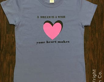 Disney Castle A Dream Is A Wish Your Heart Makes Princess A Dream Is A Wish Your Heart Makes Shirt