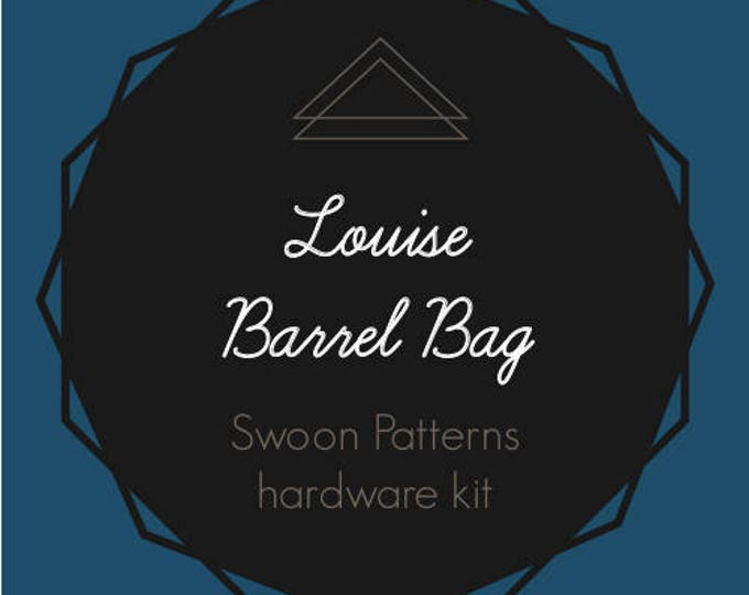 Louise Barrel Bag Hardware Kit - Bag of the Month Club - May 2017 Hardware Kit