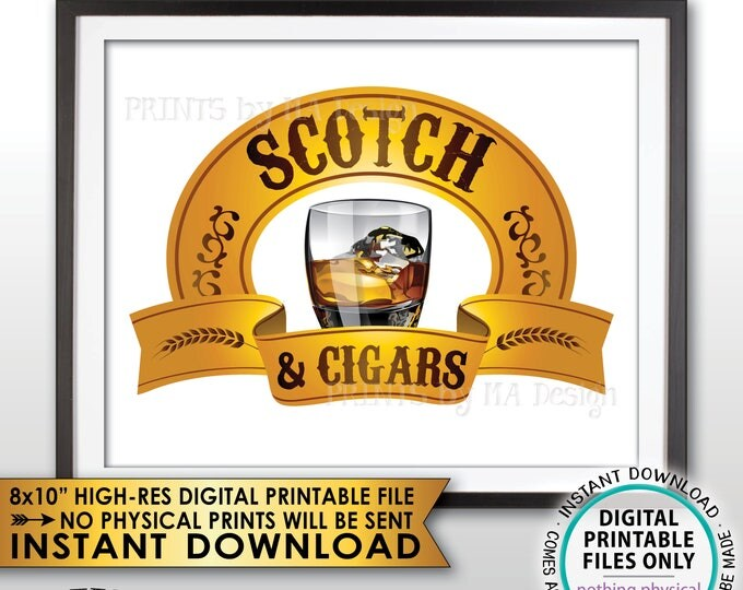 """Scotch and Cigars Sign, Scotch Sign, Man Cave, Scotch & Cigars Sign, Birthday Retirement Wedding, PRINTABLE 8x10"""" Instant Download Sign"""