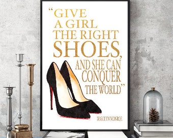 Marilyn, Monroe, quote with gold effect, 24x36 inches, fashion illustration, Shoes, heels,  wall art decor, gift for her, bedroom decor, art
