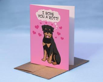 Rottweiler Love Card - Rottweiler Valentine Card - I love you dog card - Say I Love You Rottweiler Dog Card - Rottweiler Greeting Card