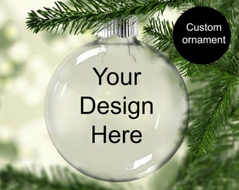 Christmas ornament Personalized | Custom Ornament | Design Your Own Ornament | Personalized Ornament| Custom Christmas Ornament