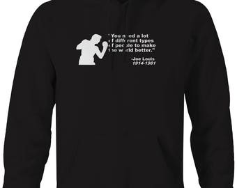 Joe Louis Boxing Quote Different People Make the World Hooded Sweatshirt- C175