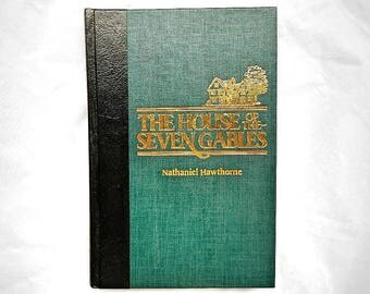 The House of Seven Gables by Nathaniel Hawthorne Vintage Hardcover Book 1985