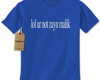 lol ur not zayn malik Mens T-shirt