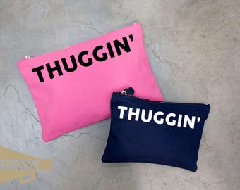 Thuggin' Make Up Bag Pouch Make Up Case