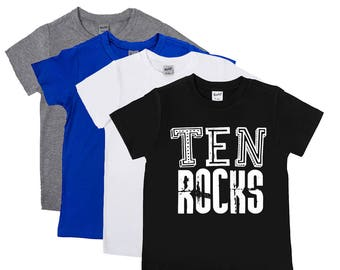 Ten Rocks - Ten Year Old - 10th Birthday Shirt - Double Digits - Rock and Roll Shirts - Boys' Shirts - Unisex Kids' Shirts - Birthday Shirts