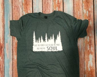 into the forest i go to lose my mind and find my soul shirt custom shirt hiking shirt tree shirt fast shipping custom  Appalachian trail