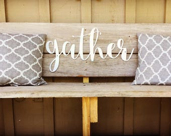 Gather metal sign