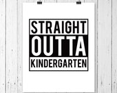 INSTANT DOWNLOAD! Straight Outta Of Kindergarten SVG, Straight Out Of Kindergarten Svg, Kindergarten Svg, Kids Svg, Silhouette File, Cricut