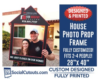 Real Estate House Selfie Frame Fully Customized and Printed Photo Prop Frame for Real Estate and Mortgage Companies. Just Closed Signs