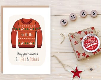 """Ugly Sweater """"May Your Sweaters Be Ugly & Bright"""" Greeting Card"""