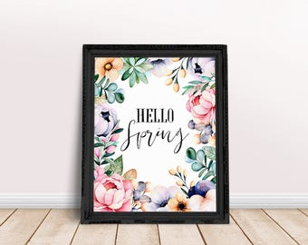 Hello Spring Art | Flower Art, Floral Wall Art, Spring Printable, Watercolor Floral, Nursery Wall Art, Immediate Download, Printable Poster