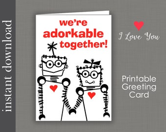 Adorkable Card, Printable Card, Anniversary Card, dork love, robot love, nerd love, dork anniversary, download, Sweetest Day card, Valentine