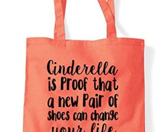 Cinderella Is Proof That A New Pair Of Shoes Can Change Your Life Tote Bag Shopper