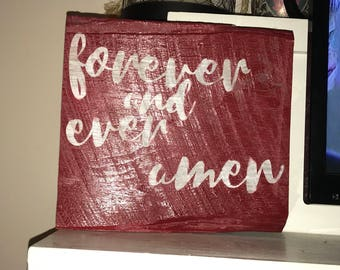 Rustic forever and ever amen sign