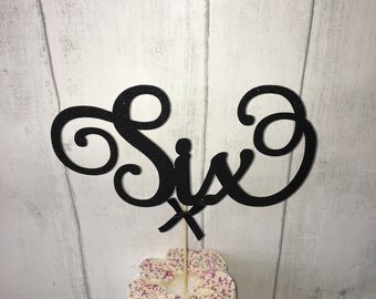 Sixth Birthday Cake Topper, 6th Birthday, Six, Glitter Delicate Script, Custom Number,  Celebration Cake Decoration, Special Occasion